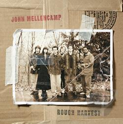 Mellencamp, John - Rough Harvest CD Cover Art