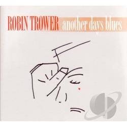 Trower, Robin - Another Days Blues CD Cover Art