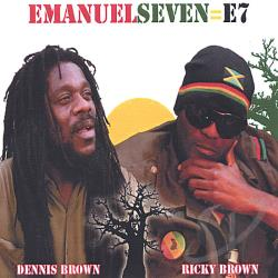 Dennis Brown & Ricky Brown - Emanuelseven = E7 CD Cover Art