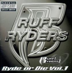 Ruff Ryders - Ryde Or Die Vol. 1 CD Cover Art