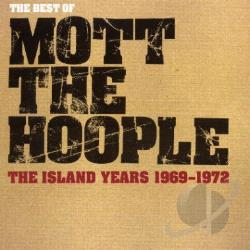 Mott The Hoople - Best of the Island Years: 1969-1972 CD Cover Art