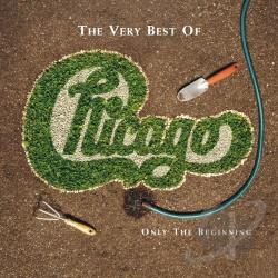 Chicago - Very Best of Chicago: Only the Beginning CD Cover Art
