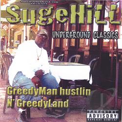 Sugehill - Greedyman Hustlin N Greedyland CD Cover Art