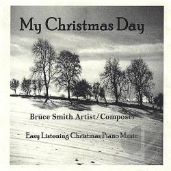 Smith, Bruce - My Christmas Day CD Cover Art