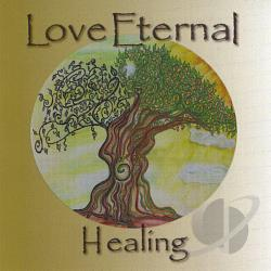 Love Eternal - Healing CD Cover Art