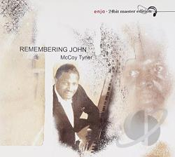 Tyner, Mccoy - Remembering John CD Cover Art