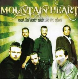 Mountain Heart - Road That Never Ends: The Live Album CD Cover Art