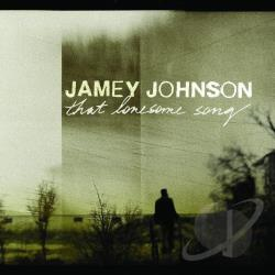Johnson, Jamey - That Lonesome Song CD Cover Art