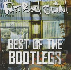 Fatboy Slim - Best of the Bootlegs CD Cover Art