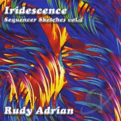 Adrian, Rudy - Iridescence CD Cover Art