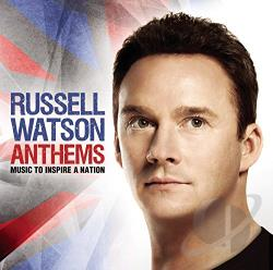 Watson, Russell - Anthems: Music to Inspire a Nation CD Cover Art