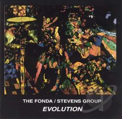 Fonda-Stevens Group - Evolution CD Cover Art