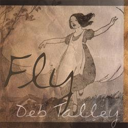Talley, Deb - Fly CD Cover Art