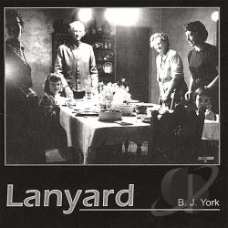 B. J. York - Lanyard CD Cover Art