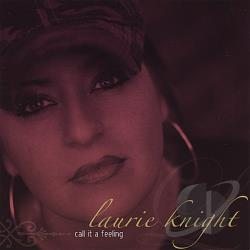 Knight, Laurie - Call It A Feeling CD Cover Art