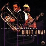 Johnson, Howard - Right Now! (With Taj Mahal) CD Cover Art