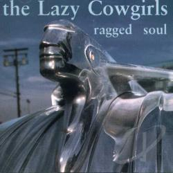Lazy Cowgirls - Ragged Soul CD Cover Art