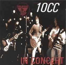 10cc - King Biscuit Flower Hour (In Concert) CD Cover Art
