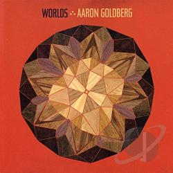 Goldberg, Aaron - Worlds CD Cover Art