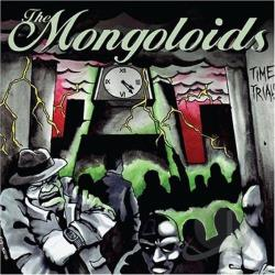 Mongoloids - Time Trials CD Cover Art