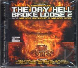 Day Hell Broke Loose 2 - AKA Major Without A Major Deal CD Cover Art