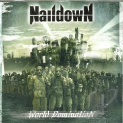 Naildown - World Domination CD Cover Art