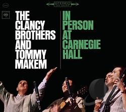 Clancy Brothers - Clancy Brothers & Tommy Makem: In Person at Carnegie Hall CD Cover Art