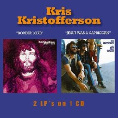 Kristofferson, Kris - Border Lord/Jesus Was a Capricorn CD Cover Art
