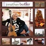 Butler, Jonathan - Merry Christmas to You CD Cover Art