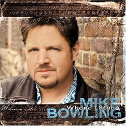 Bowling, Mike - Where I Stand CD Cover Art