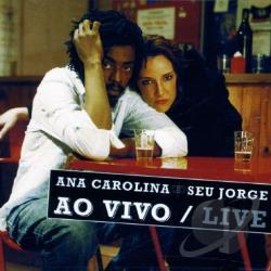 Carolina, Ana - Ao Vivo/Live CD Cover Art