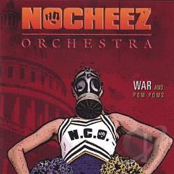 Neuhauser, Ronnie No Cheez Orchestra - War & Pom Poms CD Cover Art