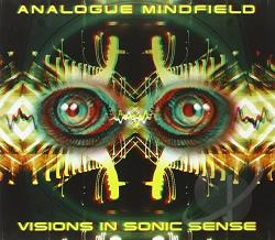 Analogue Mindfield - Visions in Sonic Sense CD Cover Art