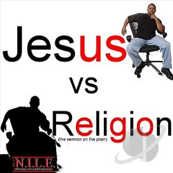 Mr. C-N.I.L.E. - Jesus V.S. Religion CD Cover Art