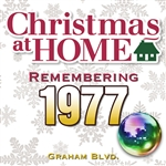 Graham BLVD - Christmas At Home: Remembering 1977 DB Cover Art