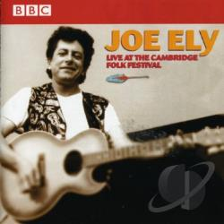 Ely, Joe - Live At The Cambridge Folk Festival CD Cover Art