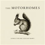 Motorhomes - Songs For Me & My Baby CD Cover Art