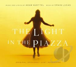 Guettel, Adam / Original Broadway Cast - Light in the Piazza CD Cover Art