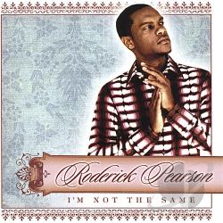 Pearson, Roderick - I'm Not the Same CD Cover Art