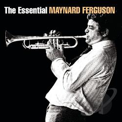 Ferguson, Maynard - Essential Maynard Ferguson CD Cover Art