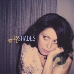Gia Notte - Shades CD Cover Art