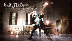 Nelson, Bill - Practice of Everyday Life: Celebrating 40 Years of Recordings CD Cover Art