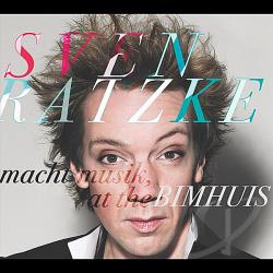 Ratzke, Sven - Macht Musik At The Bimhuis CD Cover Art