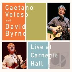 Byrne, David / Veloso, Caetano - Live at Carnegie Hall CD Cover Art