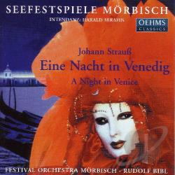 Morbisch Festival Choir & Orchestra / Strauss, J. - Eine Nacht In Venedig: Night In Venice CD Cover Art