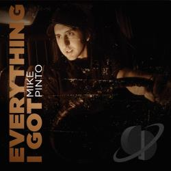 Pinto, Mike - Everything I Got CD Cover Art