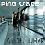 Ping Trace - We Are Human DB Cover Art