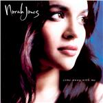 Jones, Norah - Come Away With Me DB Cover Art