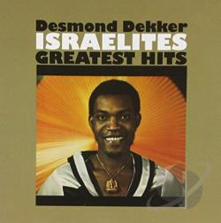 Dekker, Desmond - Israelites: Greatest Hits CD Cover Art