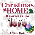 Graham BLVD - Christmas At Home: Remembering 1979 DB Cover Art